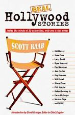 Real Hollywood Stories : Inside the Minds of 22 Celebrities, with One A-List...