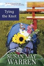 TYING THE KNOT, by Susan May Warren, BOOK 2 OF DEEP HAVEN SERIES, Romance, NEW