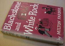 Blackstone and White Rock. by Farber, Milton