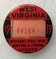 1939 West Virginia Celluloid Hunting & Fishing License Badge