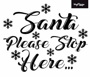 Christmas Santa please stop here window gloss vinyl window sticker