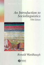 An Introduction to Sociolinguistics by Ronald Wardhaugh (Paperback, 2006)