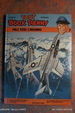 * TOUT BUCK DANNY N°7 (1344C.) VOL VERS L'INCONNU 1986 INDEDIT MISSION SPECIALE