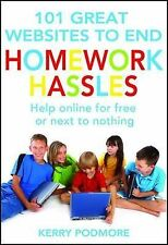 101 GREAT WEBSITES TO END HOMEWORK HASSLES by Kerry Podmore Free Online Help NEW