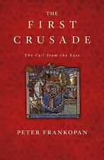 The First Crusade: The Call from the East-ExLibrary