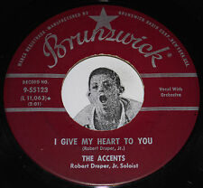 Doo Wop 45~THE ACCENTS~I Give My Heart To You/ Ching A Long~Brunswick CLEAN