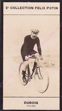 Chromo trade card Photo JULES DUBOIS Cyclisme France circa 1907