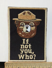 """Smokey The Bear, """"If Not You, Who?"""" Embroidered Iron-on Patch 3.5x2.5"""""""