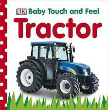 DK, Tractor (Baby Touch and Feel), Very Good Book