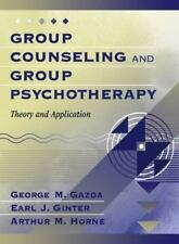 Group Counseling and Group Psychotherapy: Theory and Application