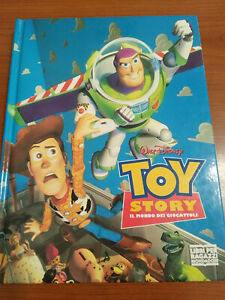 TOY STORY Il mondo dei giocattoli - Walt Disney - Libri per ragazzi Mondadori