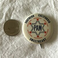 PAM Southern California Sweetheart Vintage Pinback Button #37398