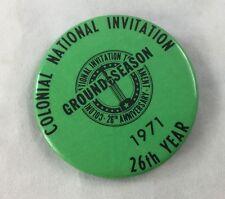 Orig Colonial Invitation Fort Worth Golf Tournament Badge Pin Ground Season 1971