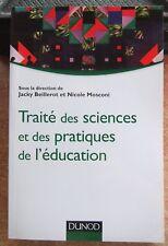 PEDAGOGIE - ENSEIGNEMENT / TRAITE DES SCIENCES ET DES PRATIQUES DE L'EDUCATION
