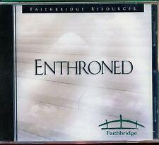 Enthroned / Faithbridge Resources - New & Sealed