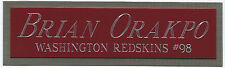 BRIAN ORAKPO NAMEPLATE FOR AUTOGRAPHED SIGNED FOOTBALL HELMET JERSEY PHOTO CASE