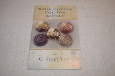CIVIL WAR BOOK ~ C. TERRY TEFF ~ NORTH CAROLINA CIVIL WAR BUTTONS ~ SIGNED