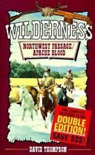 Northwest Passage/Apache Blood (The Wilderness Series) by Thompson, David