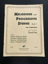 Melodious and Progressive Studies, Book 1: Saxophone by David Hite
