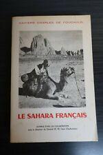 Cahiers Charles de Foucauld - Le Sahara français