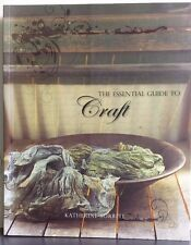 LIKE NEW The Essential Guide to Craft Katherine Sorrell FREE AUS POST paperback