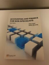 Accounting and Finance for Non-Specialists by McLaney Eddie Paperback sixth ed.
