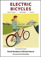 Electric Bicycles, David Henshaw, Richard Peace, Excellent