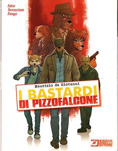 I Bastardi di PIZZOFALCONE di Maurizio de Giovanni (albo a fumetti)