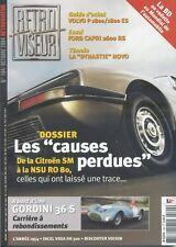 RETROVISEUR n°194 10/2004 GORDINI 36S SM NSU RO80 FORD CAPRI 2600RS VOLVO P1800
