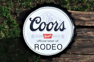 Coors Banquet Beer Bottle Cap Tin Sign - Light Lager - Official Beer of Rodeo