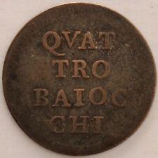 ITALIE ETATS PONTIFICAUX 4 BAIOCCHI 1777