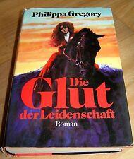 """Dachbodenfund * Buch : """" Die Glut der Leidenschaft """" , von Phillippa Gregory"""