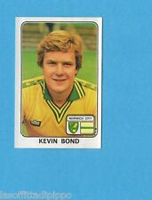 INGHILTERRA-FOOTBALL 79-PANINI-Figurina n.266- KEVIN BOND -NORWICH CITY-Rec