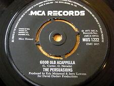 "THE PERSUASIONS - GOOD OLD ACAPPELLA  7"" VINYL"