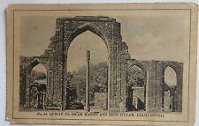 VINTAGE DELHI MONUMENT Quwat Ul Islam Masjid & Iron Pillar PPC PICTURE POSTCARD