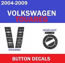 2004-2009 VOLKSWAGEN TOUAREG STEERING WHEEL HEADLIGHT BEZEL SWITCH BUTTON DECALS