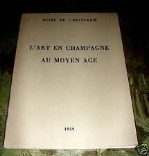 l'art en champagne au moyen age musée de l'orangerie