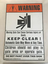 Aluminum Warning Sign Moving Gate Can Cause Injury or Death Manaras Gate Co.