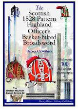 THE SCOTTISH 1828 PATTERN BASKET-HILTED BROADSWORD BOOKLET FOR SWORD COLLECTORS