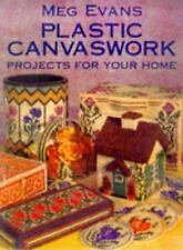 Meg Evans: Plastic Canvaswork, Projects for the Home     HC, 1999