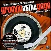 """GROOVIN AT THE GO GO  """"THE NORTHERN SOUL OF PHILADELPHIA""""  28 STUNNING TRACKS"""