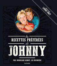Les recettes préférées de Johnny — Jacqueline Benoit Hachette Pratique Cuisine