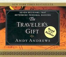 The Traveler's Gift : Seven Decisions That Determine Personal Success by Andrews