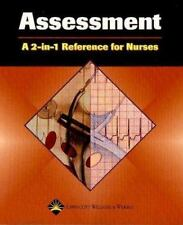 2-In-1 Reference for Nurses: The Assessment by Springhouse Publishing Company...
