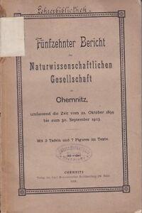 Fünfzehnter Bericht der Naturwissenschaftlichen Gesellschaft zu Chemnitz, 1904