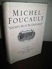 1st Edition SOCIETY MUST BE DEFENDED Michel Foucault LECTURES Philosophy FIRST