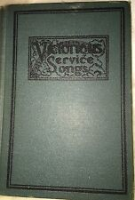 Victorious Service Songs by Homer Rodeheaver ed by Charles H. Gabriel 1925 VGC