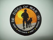 US ARMED FORCES CANINE UNITS OEF/OIF DOGS OF WAR MILITARY PATCH