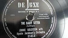 Jewish Yiddish 78rpm –  Jennie Goldstein – DeLuxe #8140 Baby Sitter