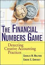 The Financial Numbers Game: Detecting Creative Accounting Practices Charles W. M